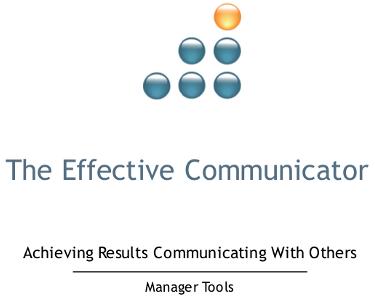 The Effective Communicator