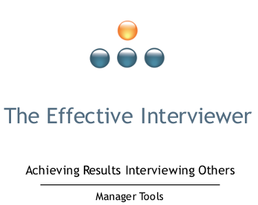 The Effective Interviewer